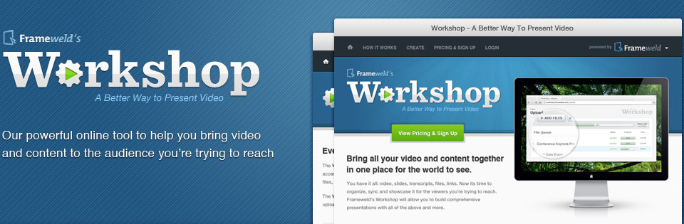 Workshop - A Better Way to Present Video